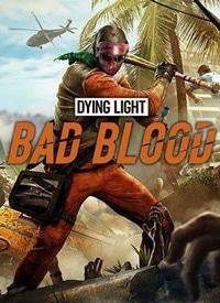 اوریجینال استیم Dying Light: Bad Blood