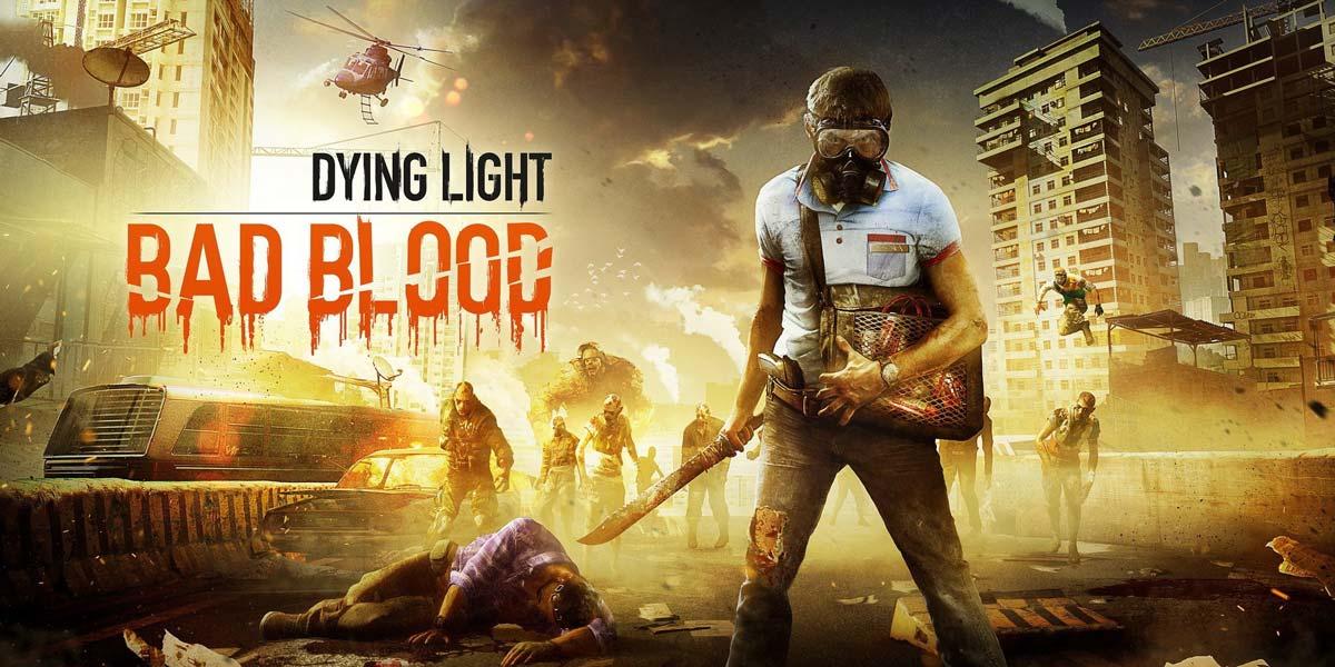 w1 3 - اوریجینال استیم Dying Light: Bad Blood